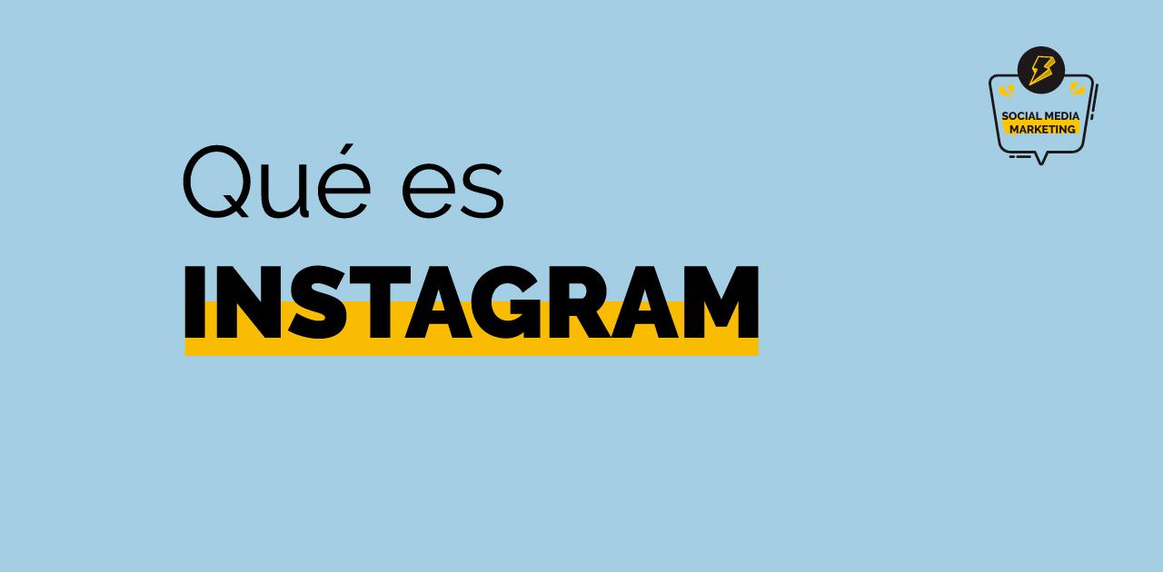 qué es Instagram y para qué sirve