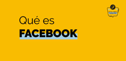 Social Media Marketing Digital - Qué es Facebook y cómo funciona paso a paso