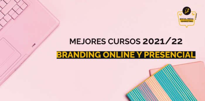 mejores cursos branding online y presencial 2021-22