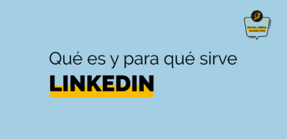 Social Media Marketing Digital - LinkedIn qué es y para qué sirve – Ventajas de LinkedIn