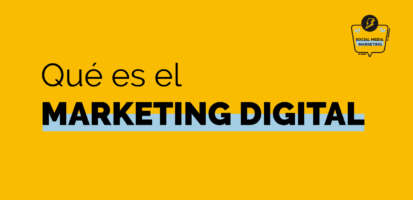 Social Media Marketing Digital - Qué es el marketing digital, cómo funciona y para qué sirve