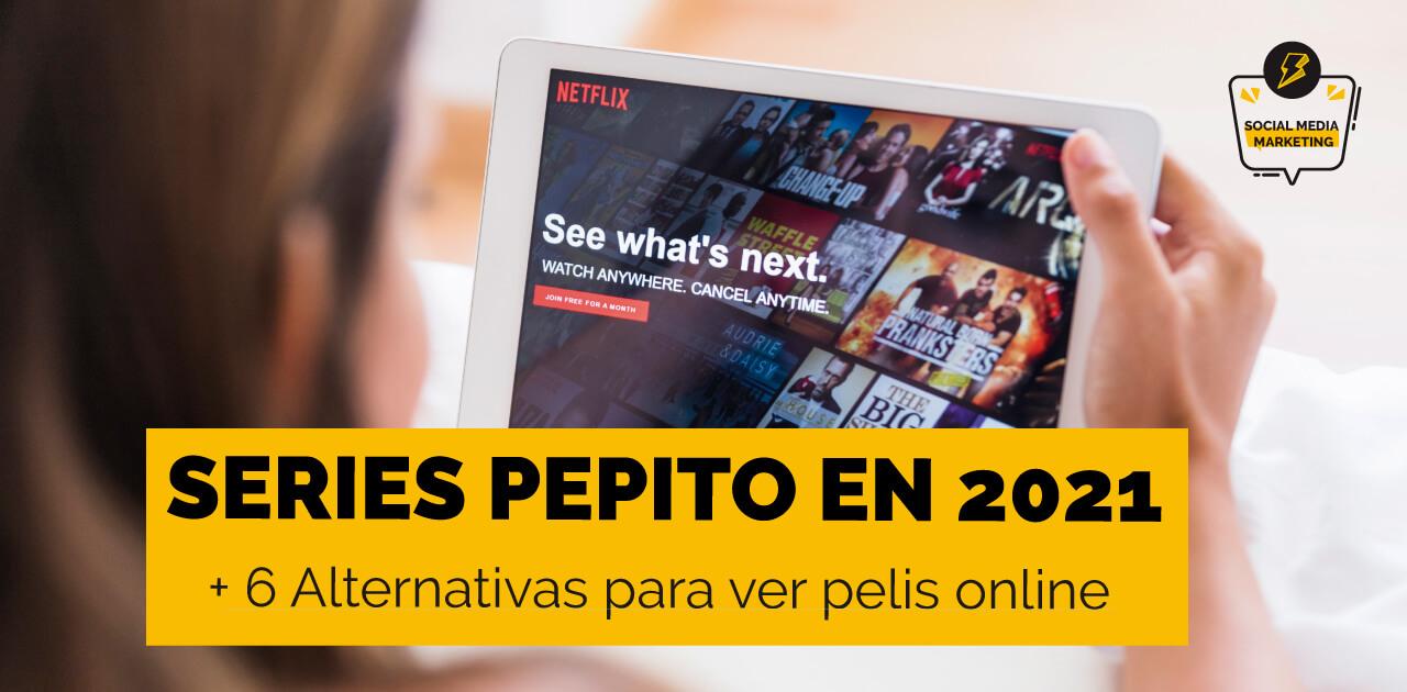 Mujer ver dónde ver Series Pepito online en 2021