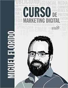 libro Curso de Marketing Digitalde Miguel Florido