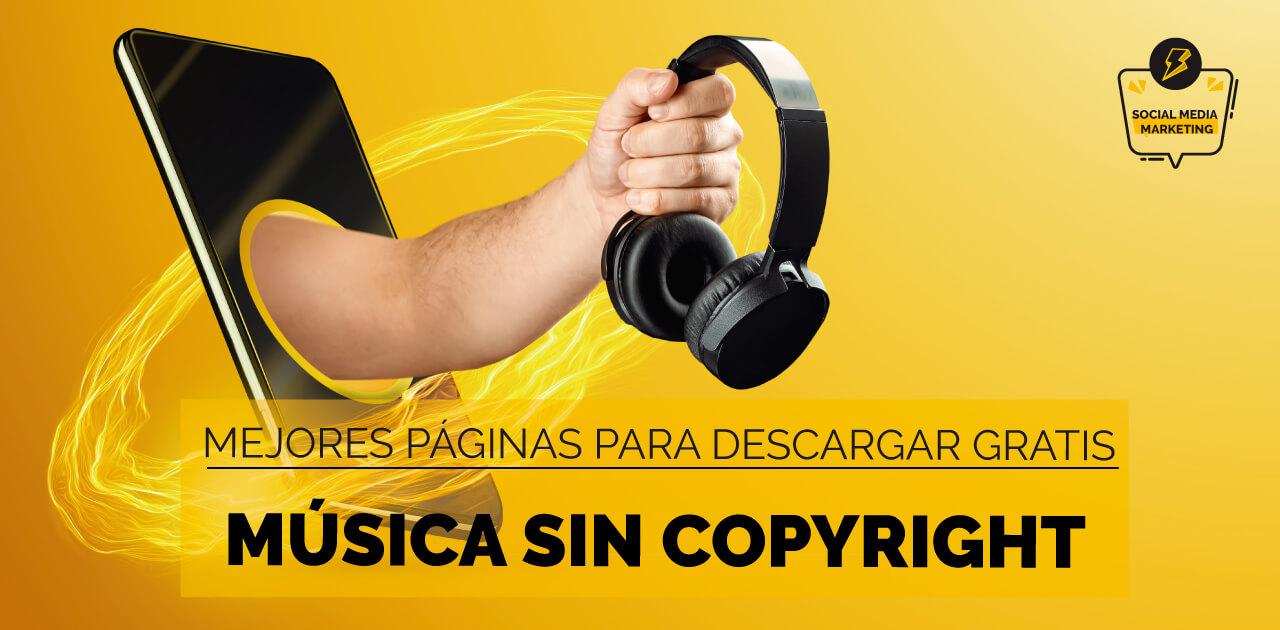 Mejores páginas para descargar música gratis sin copyright en 2021