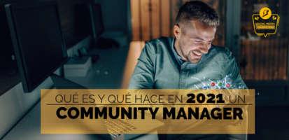 Social Media Marketing Digital - Community Manager qué es y qué hace (Funciones + Metodologías + Responsabilidades)