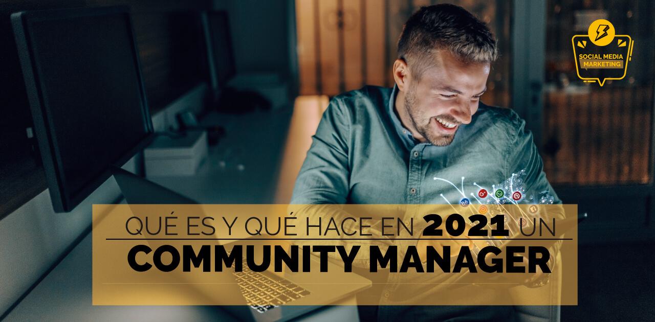Qué es un Community Manager en 2021