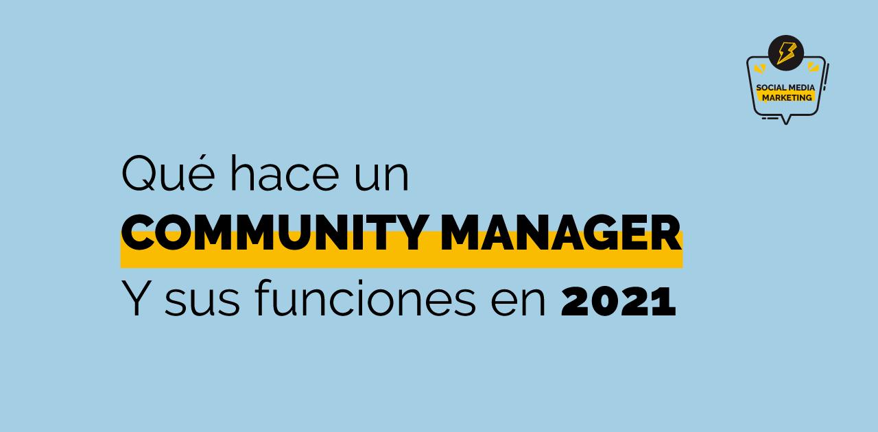 Qué hace un Community Manager en 2021
