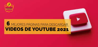 Social Media Marketing Digital - 6 Mejores páginas web para descargar vídeos de YouTube Online en 2021