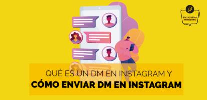 Social Media Marketing Digital - Qué significa DM en Instagram y cómo enviar un MD desde el móvil y PC